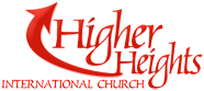 Higher Heights International Church